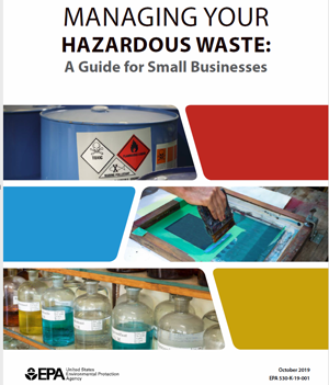 image of cover to EPA Brochure Managing Your Hazardous waste: A Guide For Small Businesses.