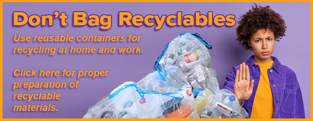 image of Don't Bag Recycling message