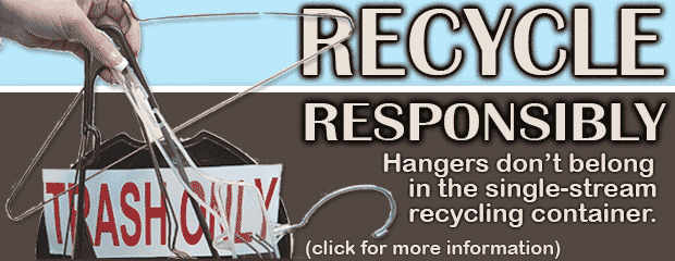 image Recycle Responsibly - Hangers Do Not Belong in Single-Stream
